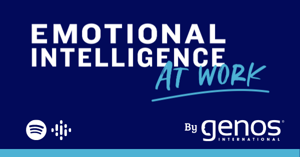 EI At Work – New Podcast From Genos International