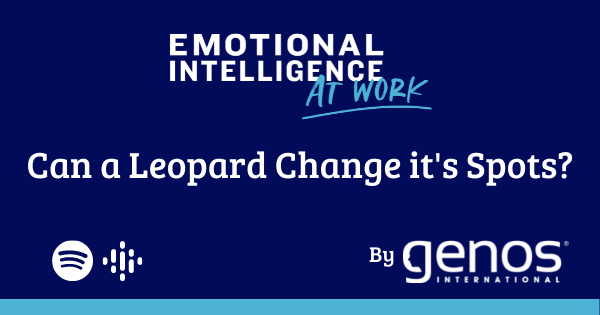 Can A Leopard Change It's Spots? A New Episode Of EI At Work