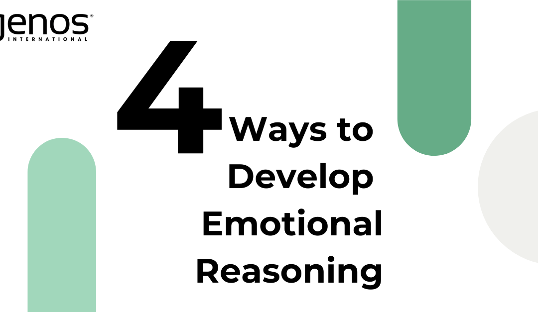 What is Emotional Reasoning and How do I Develop it?