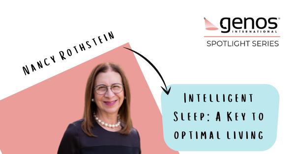 Genos Spotlight Series: Intelligent Sleep: A Key to Optimal Living